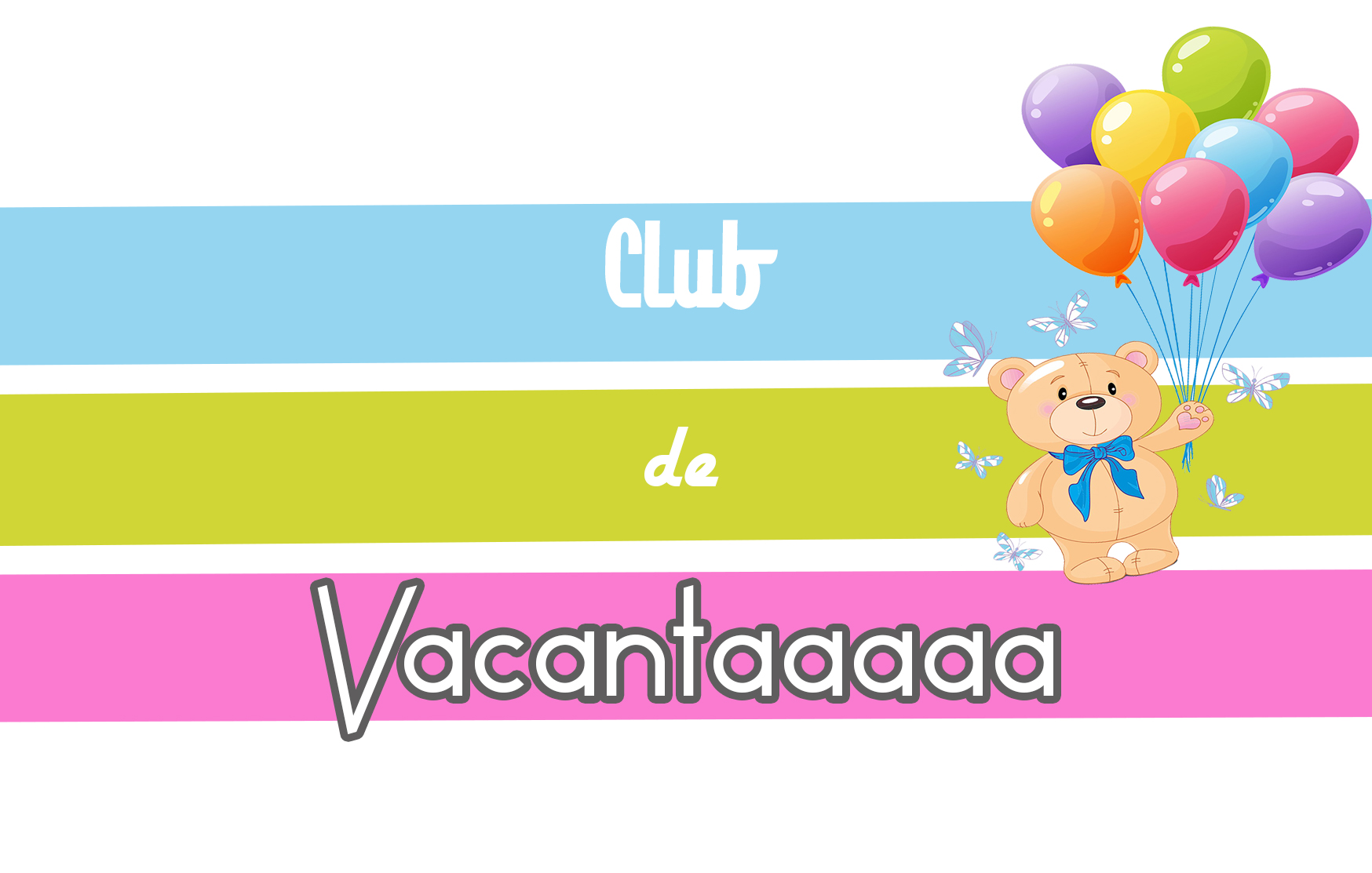 Club de vacanta la Kids Mania House